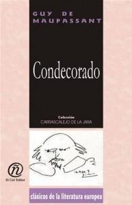 Baixar Condecorado: coleccion de clasicos de la pdf, epub, eBook