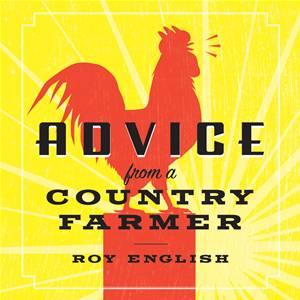 Baixar Advice from a country farmer pdf, epub, eBook