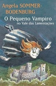 Baixar Pequeno vampiro no vale das lamentaçoes, o pdf, epub, eBook