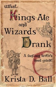 Baixar What kings ate and wizards drank pdf, epub, eBook