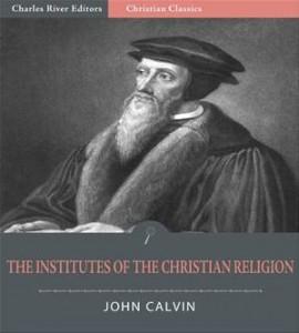 Baixar Institutes of the christian religion pdf, epub, eBook