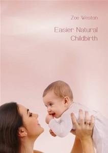 Baixar Easier natural childbirth pdf, epub, eBook