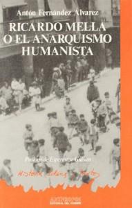 Baixar Ricardo mella o el anarquismo humanista pdf, epub, ebook