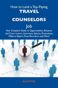 Baixar How to land a top-paying travel counselors job: pdf, epub, eBook