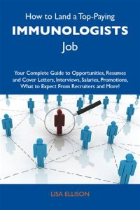 Baixar How to land a top-paying immunologists job: your pdf, epub, eBook