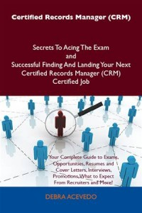 Baixar Certified records manager (crm) secrets to acing pdf, epub, eBook