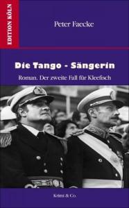Baixar Tango-sangerin: roman. ein fall fur kleefisch, die pdf, epub, eBook