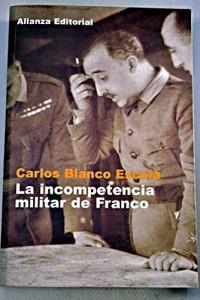 Baixar Incompetencia militar de franco, la pdf, epub, eBook