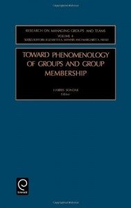 Baixar Toward phenomenology of groups and group membershi pdf, epub, eBook