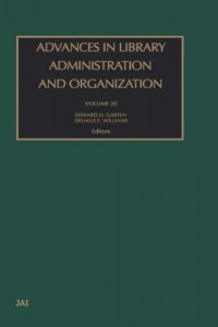 Baixar Advances in library administration and organ, v.20 pdf, epub, eBook