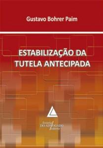 Baixar Estabilizaçao da tutela antecipada pdf, epub, ebook