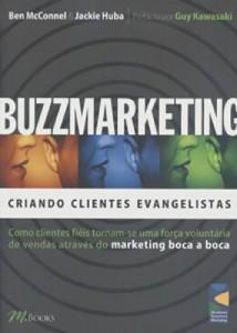Baixar Buzzmarketing – criando clientes evangelistas pdf, epub, eBook