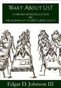 Baixar What about us? standards-based education and the pdf, epub, eBook