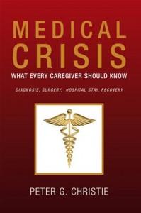 Baixar Medical crisis:what every caregiver should know pdf, epub, eBook