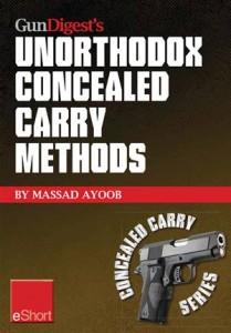 Baixar Gun digests unorthodox concealed carry methods pdf, epub, ebook