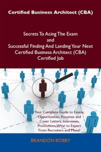 Baixar Certified business architect (cba) secrets to pdf, epub, eBook