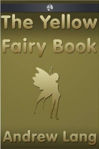 Baixar Yellow fairy book, the pdf, epub, eBook