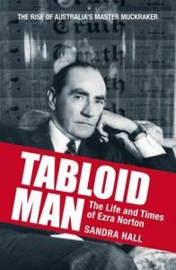 Baixar Tabloid man: the life and times of ezra norton pdf, epub, eBook