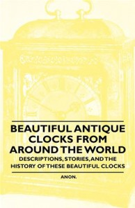 Baixar Beautiful antique clocks from around the world – pdf, epub, eBook