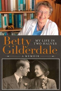 Baixar Betty gilderdale my life in two halves pdf, epub, eBook
