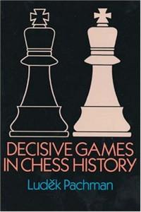 Baixar Decisive games in chess history pdf, epub, eBook