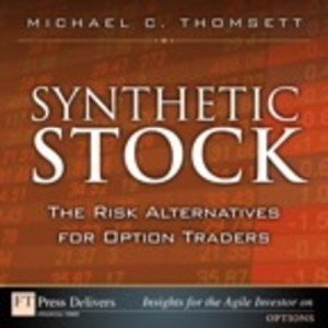 Baixar Synthetic stock, the risk alternative for option pdf, epub, eBook
