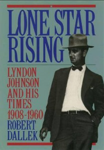Baixar Lone star rising:lyndon johnson and his times, pdf, epub, eBook