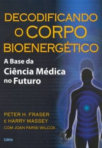 Baixar Decodificando o corpo bioenergetico pdf, epub, eBook