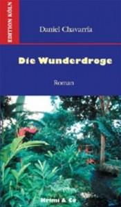 Baixar Wunderdroge: roman, die pdf, epub, eBook