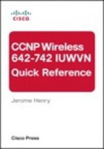 Baixar Ccnp wireless (642-742 iuwvn) quick reference pdf, epub, ebook