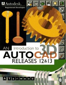 Baixar Introduction to 3d autocad, an pdf, epub, ebook