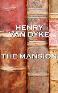 Baixar Henry van dykes the mansion pdf, epub, ebook
