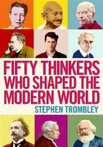 Baixar Fifty thinkers who shaped the modern world pdf, epub, eBook