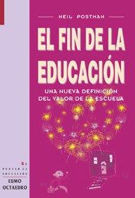 Baixar Fin de la educacion, el pdf, epub, eBook