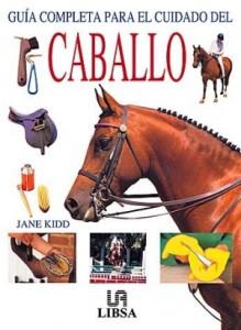 Baixar Guia completa para el cuidado del caballo pdf, epub, eBook