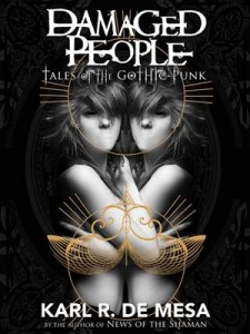 Baixar Damaged people: tales of the gothic punk pdf, epub, eBook