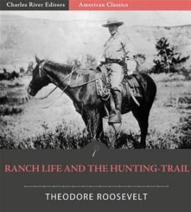 Baixar Ranch life and the hunting trail pdf, epub, eBook