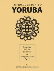 Baixar Introduction to yoruba:language, culture, pdf, epub, eBook