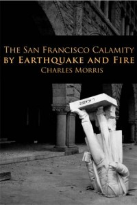 Baixar San francisco calamity, the pdf, epub, eBook