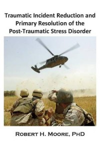 Baixar Traumatic incident reduction (tir) and primary pdf, epub, ebook