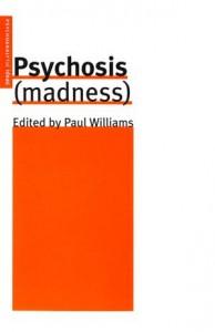 Baixar Psychosis (madness) pdf, epub, eBook