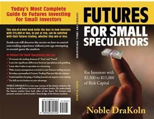 Baixar Futures for small speculators pdf, epub, eBook