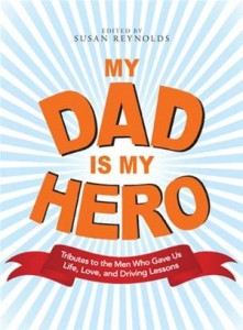 Baixar My dad is my hero: tributes to the men who gave pdf, epub, eBook