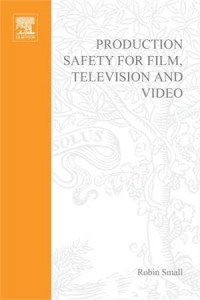 Baixar Production safety for film, television and video pdf, epub, eBook