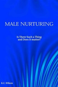Baixar Male nurturing: is there such a thing? what, and pdf, epub, eBook