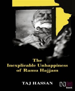 Baixar Inexplicable unhappiness of ramu hajjam, the pdf, epub, ebook