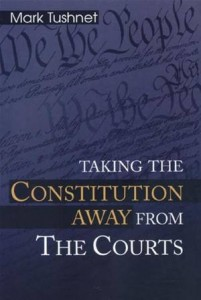 Baixar Taking the constitution away from the courts pdf, epub, eBook