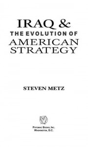 Baixar Iraq and the evolution of american strategy pdf, epub, eBook