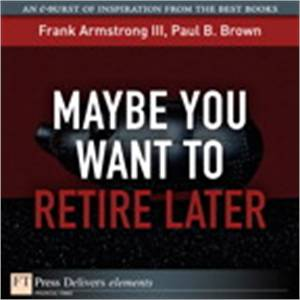 Baixar Maybe you want to retire later pdf, epub, eBook