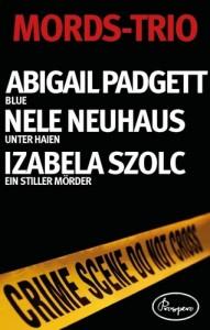 Baixar Mords-trio: abigail padgett, blue; nele neuhaus, pdf, epub, eBook